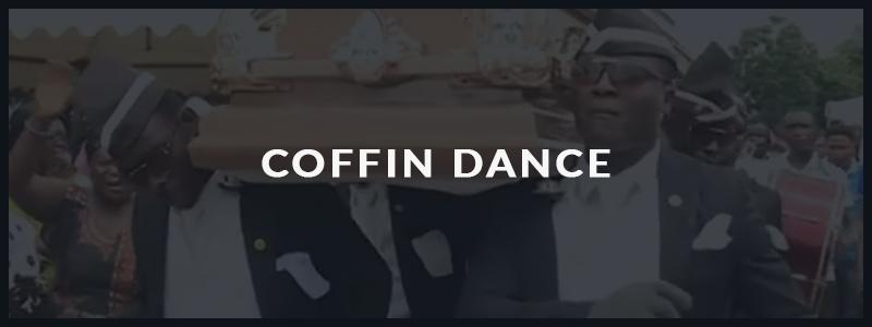 Meme Coffin Dance