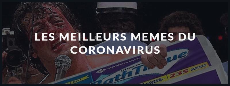 Read more about the article Les meilleurs memes du coronavirus